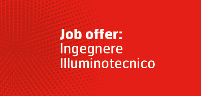 Job offer: ingegnere illuminotecnico